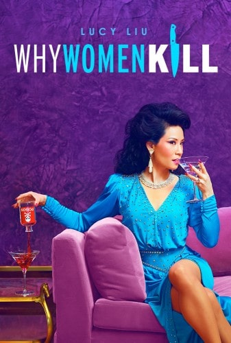 Imagem 1 do filme Why Women Kill