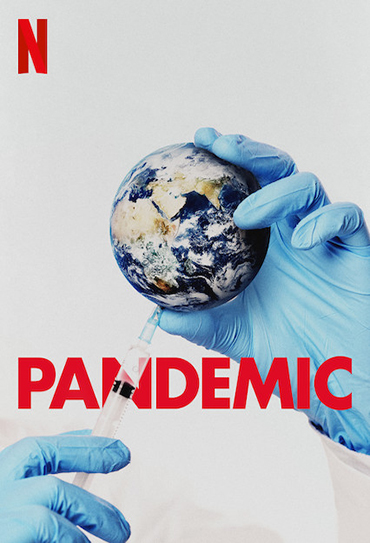Poster do filme Pandemic: How to Prevent an Outbreak