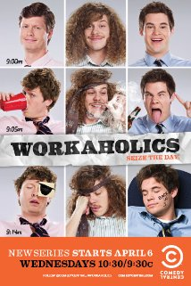 Poster do filme Workaholics