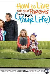 Poster do filme How to Live with Your Parents (For the Rest of Your Life)