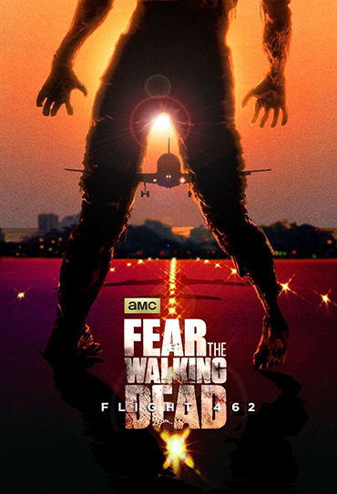 Poster do filme Fear the Walking Dead: Flight 462
